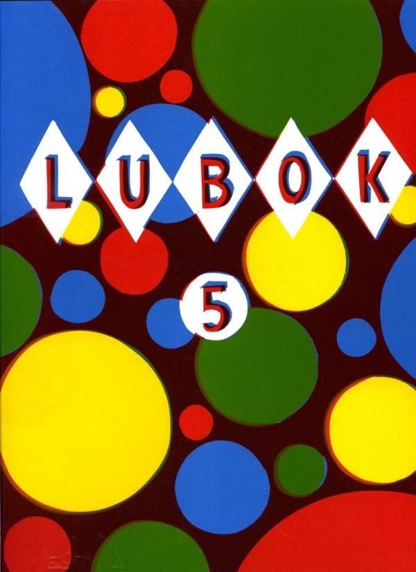 Christoph Ruckhäberle, Thomas Siemon (Ed.), Lubok 5, Artist Book, 2008, Lubok Verlag