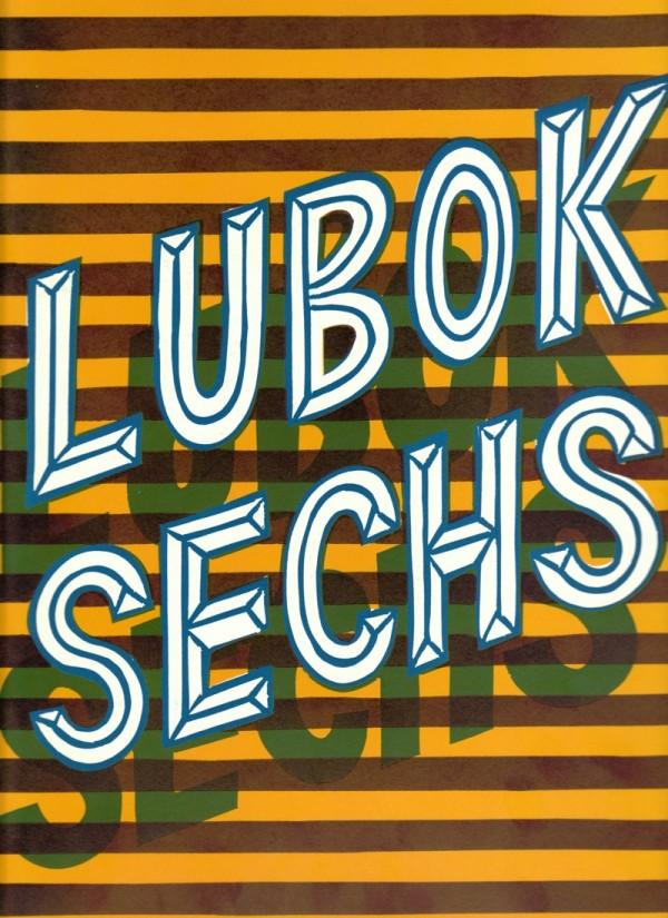 Christoph Ruckhäberle, Thomas Siemon (Ed.), Lubok 6, Artist Book, 2008, Lubok Verlag