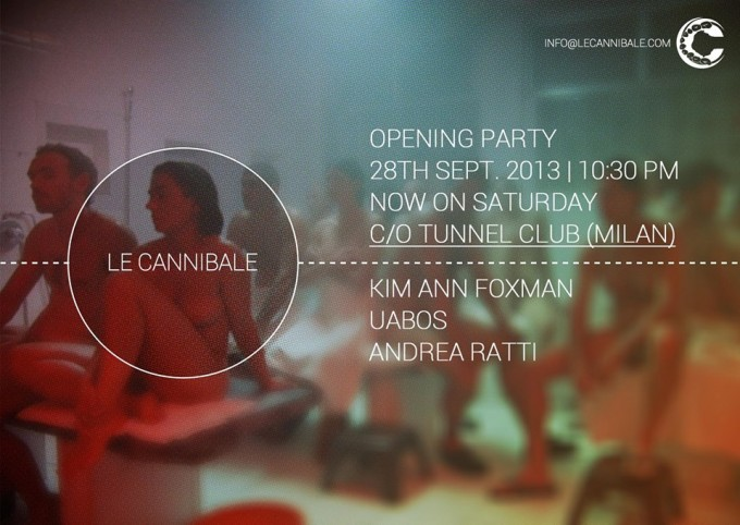 Le Cannibale Opening Party