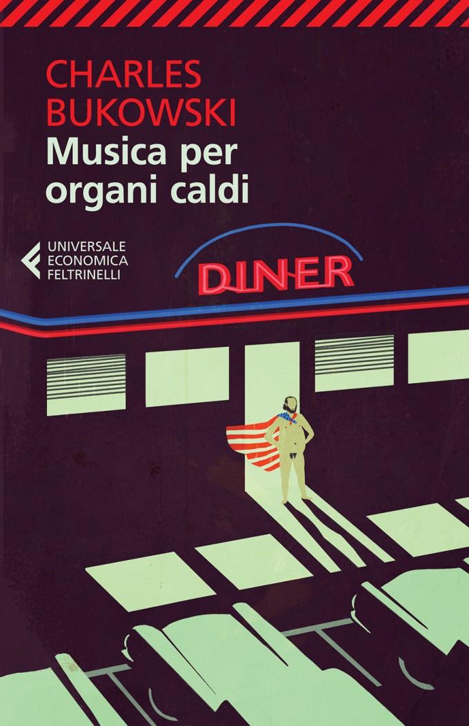 Bukowski_musica per organi caldi.indd