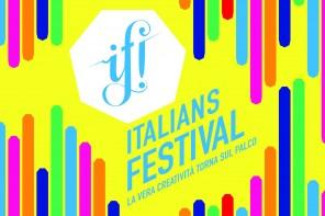IF! Italians Festival, la kermesse dedicata alla creatività e alla comunicazione