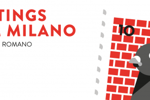 Greetings from Milano – Marco Goran Romano Solo Show